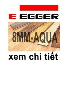 Sàn gỗ Egger 8mm - AQUA